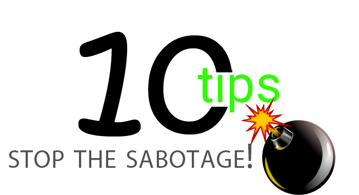 10 Tips: Ways Buyers & Sellers Sabotage Themselves