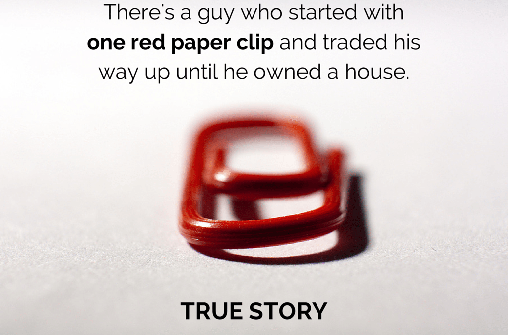 Trade ya…red paper clip for a house? Yeah…that Happened!