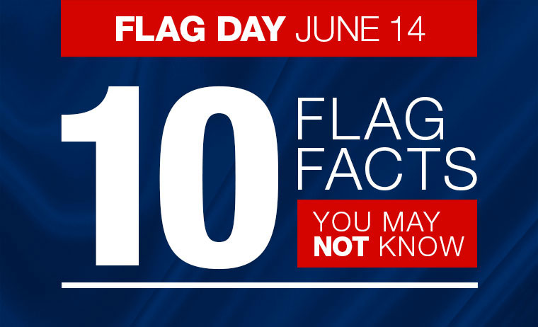 Fun Facts: Flag Day Edition